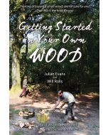 Getting Started in Your Own Wood  *being reprinted*