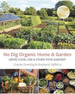 No Dig Organic Home & Garden *being reprinted, available from March*