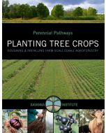 Perennial Pathways: Planting Tree Crops