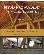 Roundwood Timber Framing *being reprinted, available to preorder for July*