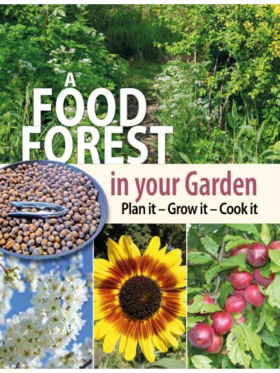 A Food Forest in your Garden