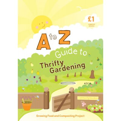 A to Z Guide to Thrifty Gardening
