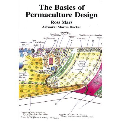 The Basics of Permaculture Design 'REPRINT AVAILABLE OCTOBER'