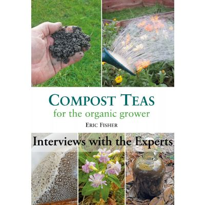 Compost Teas: The Interviews