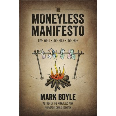 "The Moneyless Manifesto ""Reprint due end of March"""