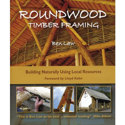 Roundwood Timber Framing *reprint due Mid May*
