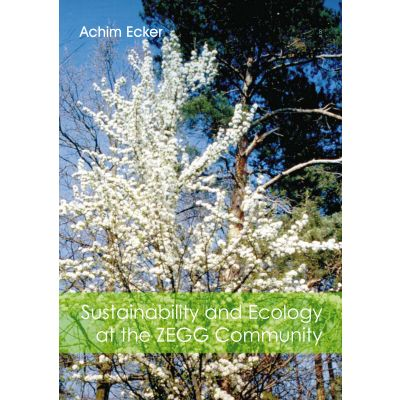 Sustainability and Ecology at the ZEGG Community