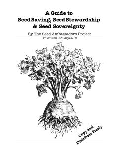 A Guide to Seed Saving, Seed Stewardship & Seed Sovereignty
