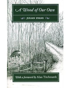 A Wood of Our Own