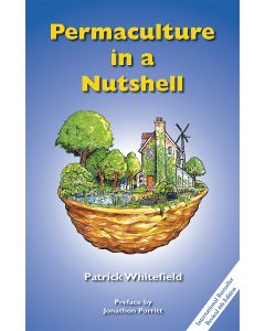 Permaculture in a Nutshell *being reprinted, available to preorder*
