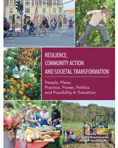 Resilience, Community Action & Societal Transformation