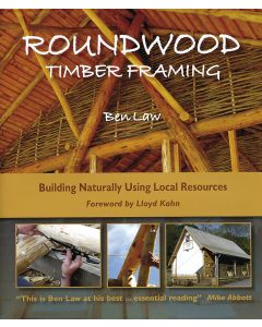 Roundwood Timber Framing - reprint due shortly