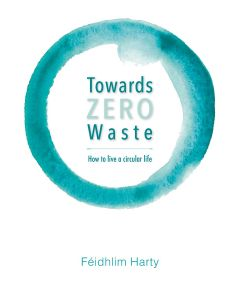 Towards Zero Waste *Preorder now for September publication*
